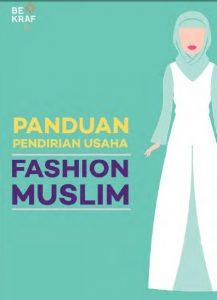 Panduan Bisnis Fashion Busana Muslim